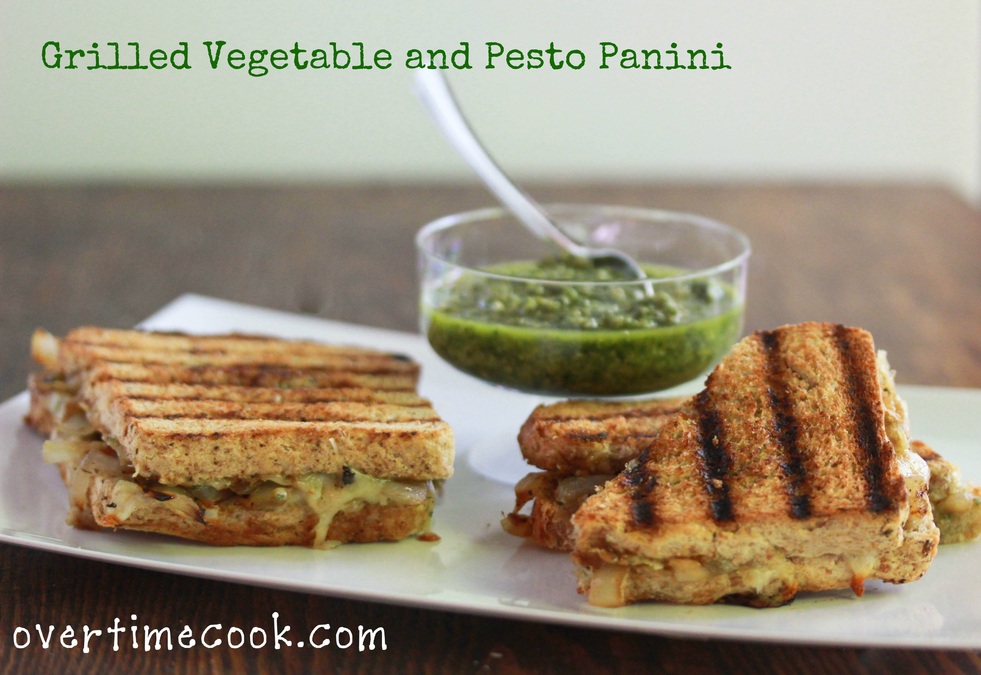 Grilled Vegetable and Pesto Panini - Overtime Cook