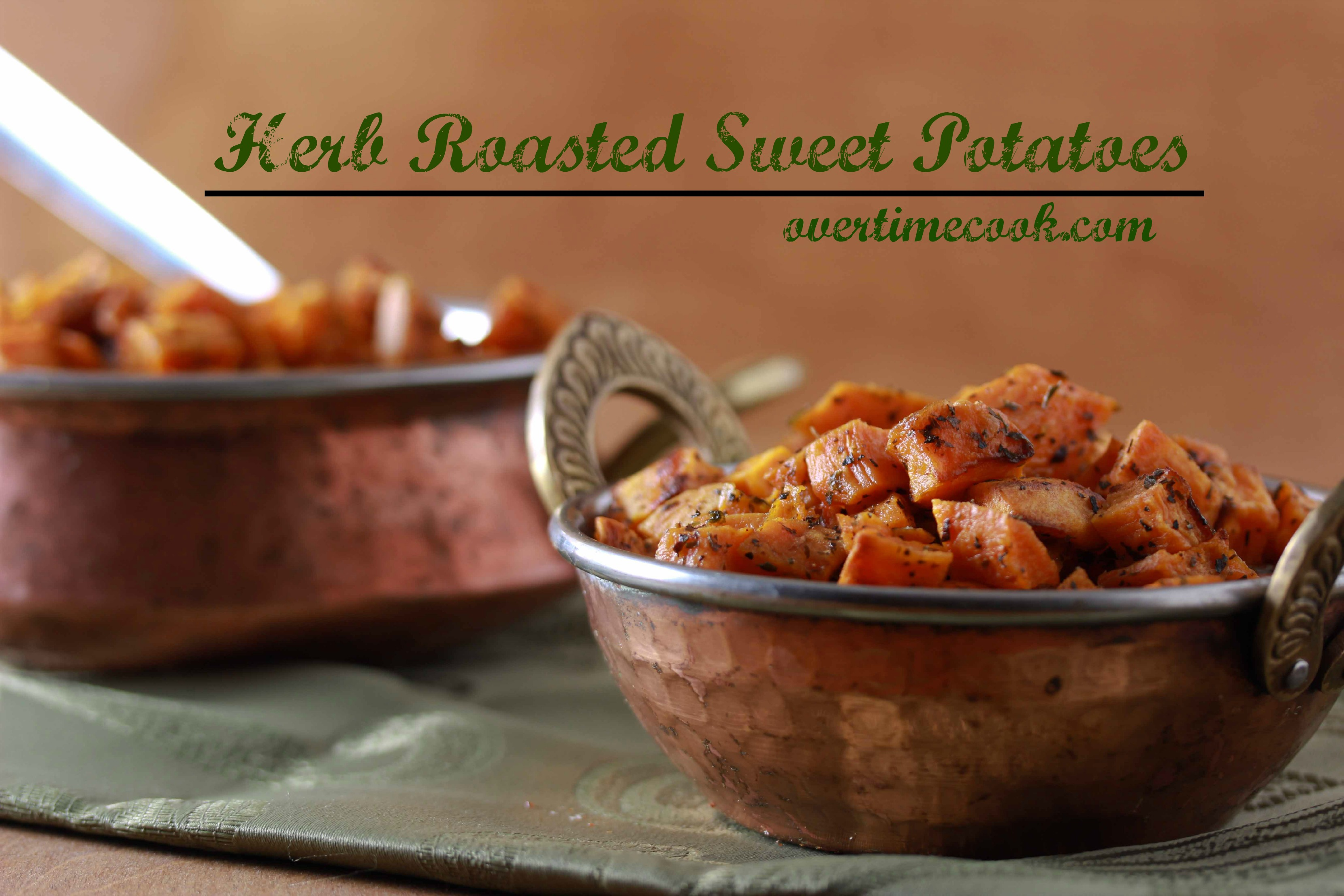Herb Roasted Sweet Potatoes Overtime Cook
